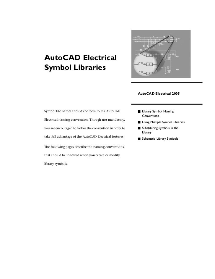 AutoCAD ElectricalSymbol Libraries                                                          AutoCAD Electrical 2005Symbol ...