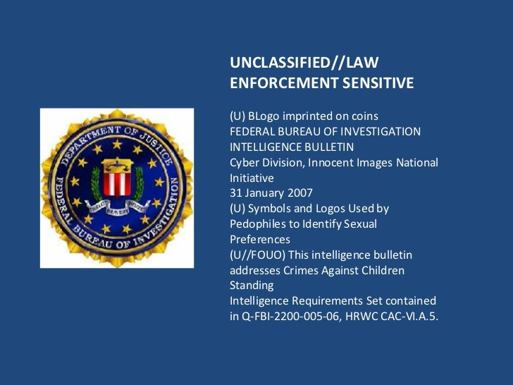 UNCLASSIFIED//LAW ENFORCEMENT SENSITIVE (U) BLogo imprinted on coins FEDERAL BUREAU OF INVESTIGATION INTELLIGENCE BULLETIN...