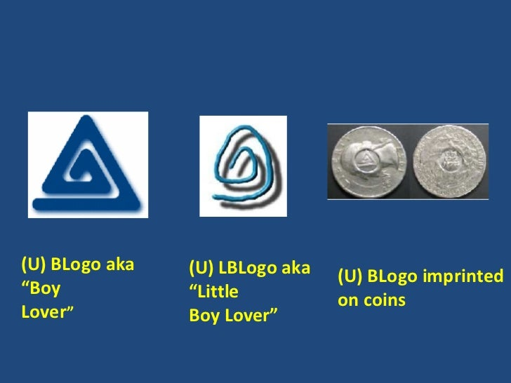 Symbols And Logos Used By Pedophiles To Identify Sexual Preferences-P ...: http://www.slideshare.net/Diramar/symbols-and-logos-used-by-pedophiles-to-identify-sexual-preferences-presentation