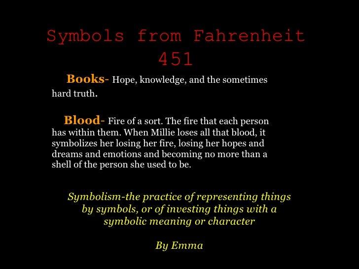 Symbols From Fahrenheit 451