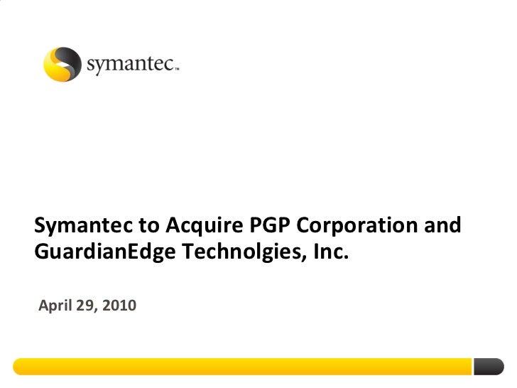 Symantec Acquires PGP and GuardianEdge
