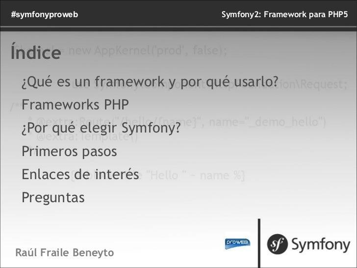 Symfony2: Framework para PHP5 Slide 2