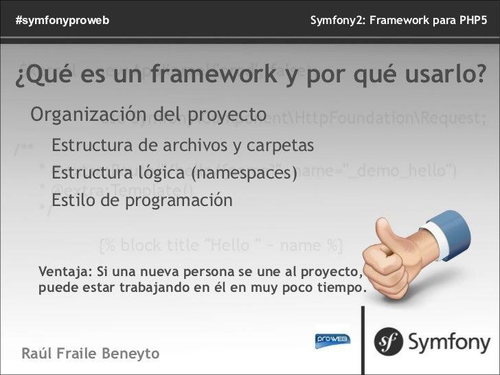 Symfony2: Framework para PHP5 Slide 3