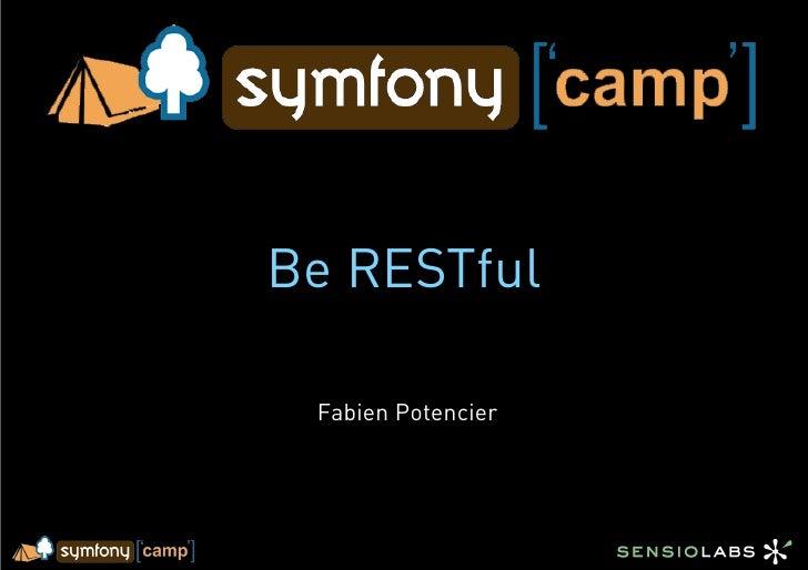 Be RESTful   Fabien Potencier