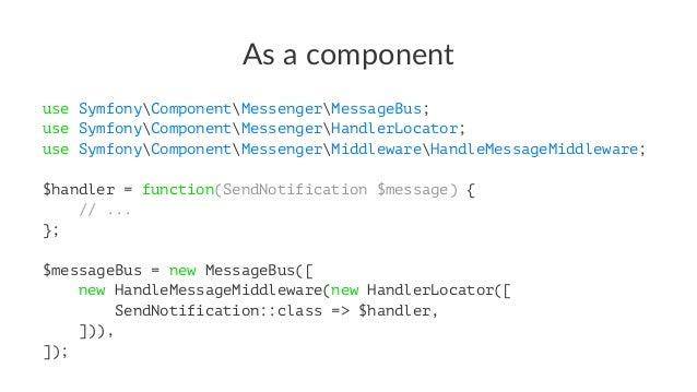 Register your handlers (op3on 2) # config/services.yaml services: AppMessageHandler: resource: '../src/MessageHandler/*' t...