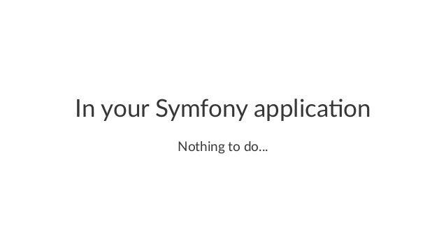 Register your handlers (op3on 3) namespace AppMessageHandler; use AppMessageSendNotification; use SymfonyComponentMessenge...