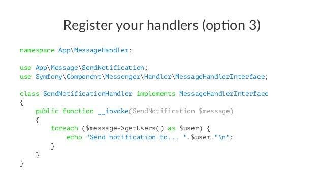 $ bin/console messenger:consume-messages