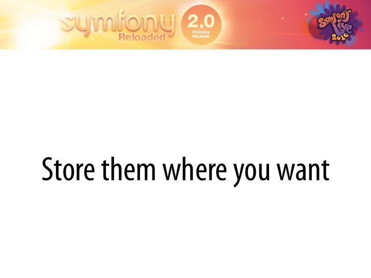 Store them where you want