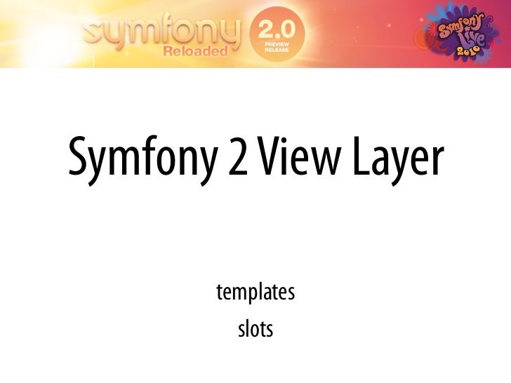 A layout is just another template with _content as a special slot  A partial is just a template you embed in another one  ...