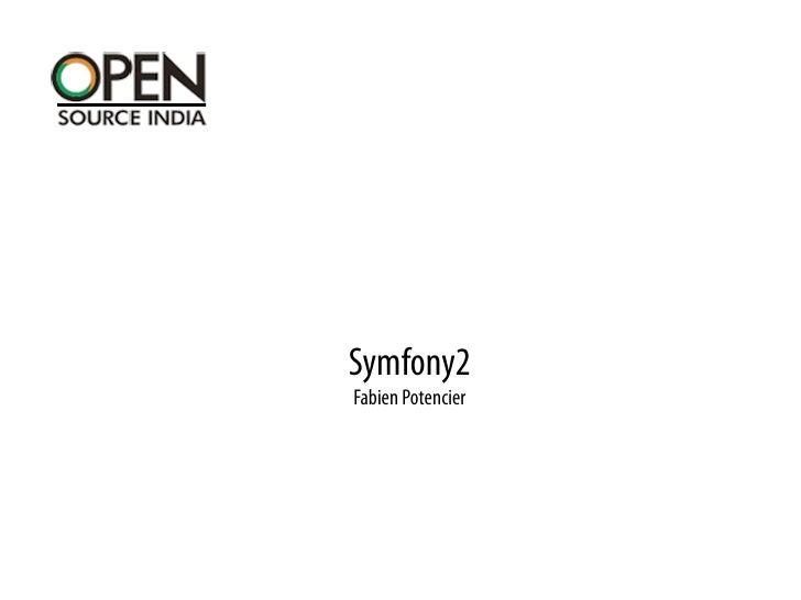 Symfony2 - OSIDays 2010