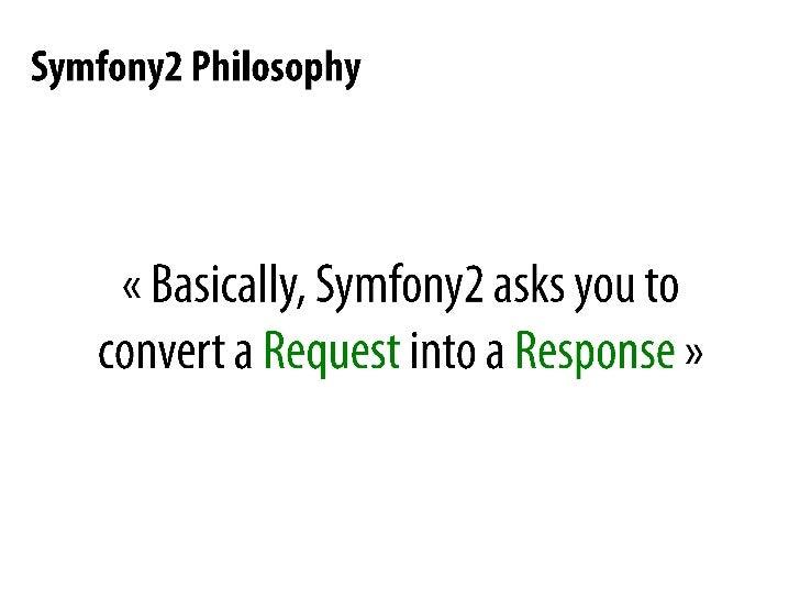 Start to use Symfony2and happy coding<br />