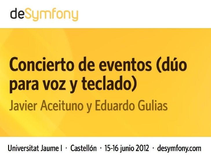 desymfony 2012 - Concierto de eventos   1