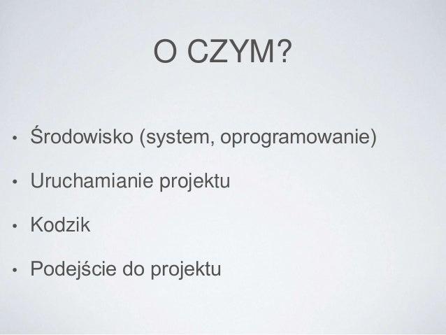 Symfony2 - garść porad Slide 3
