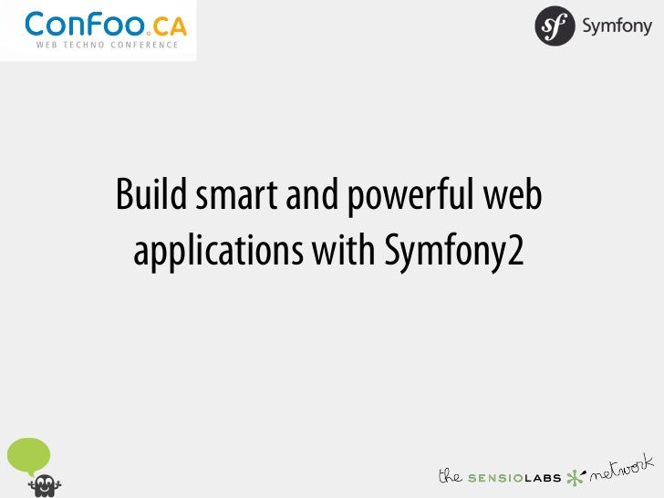 Build smart and powerful web applications with Symfony2