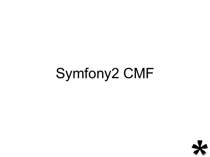 Symfony2 CMF
