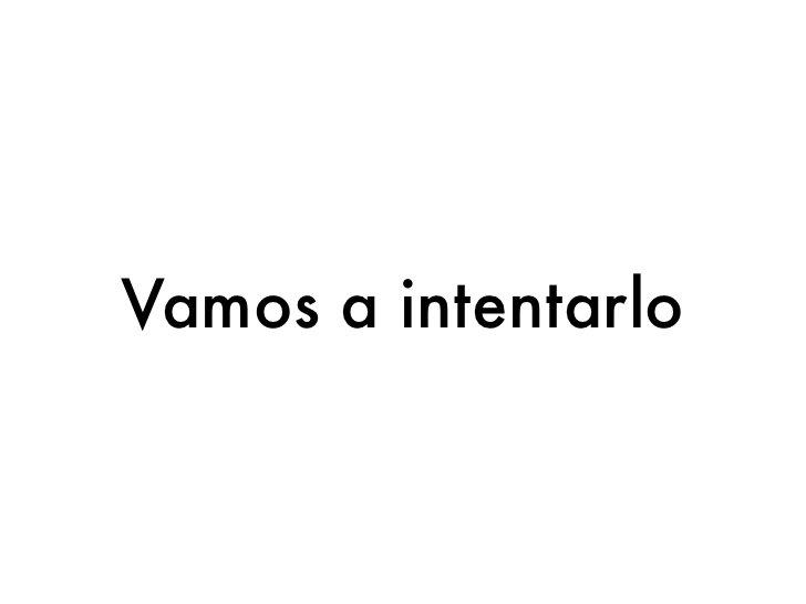 Queremos...