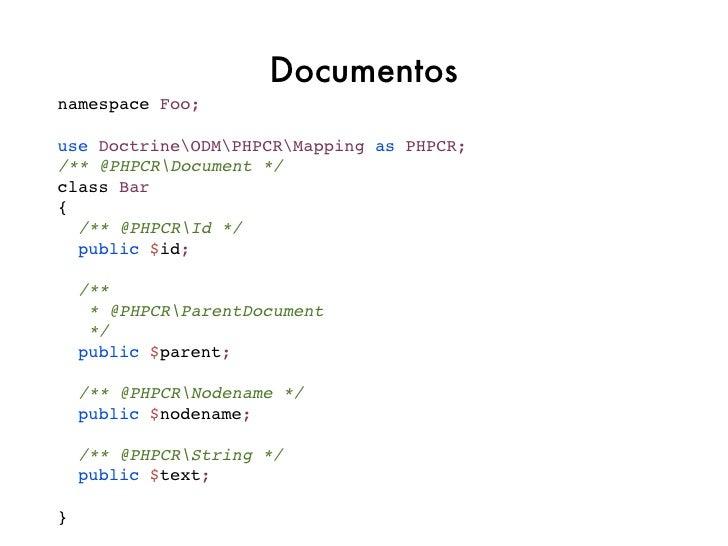 "// @Document(versionable=""simple"")$document = $dm->find(null, $id);// crear versión$dm->checkpoint($document);// obtener ú..."