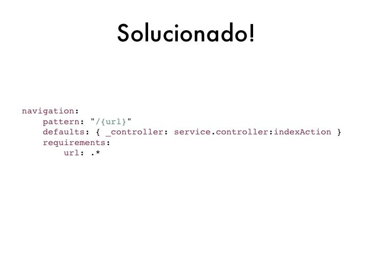 DynamicRoutersymfony_cmf_routing_extra:dynamic:enabled: truecontrollers_by_alias:demo_alia...