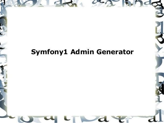 Symfony1 Admin Generator