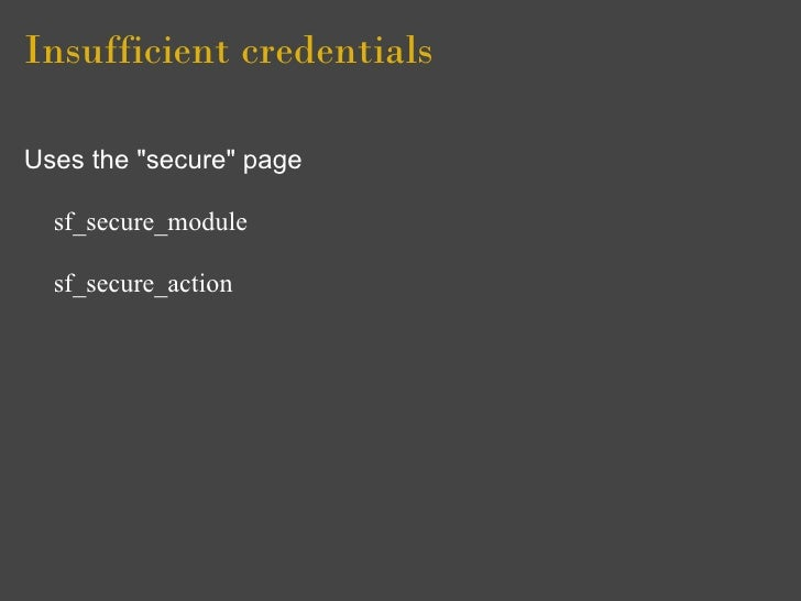 """Insufficient credentials  Uses the """"secure"""" page    sf_secure_module    sf_secure_action"""
