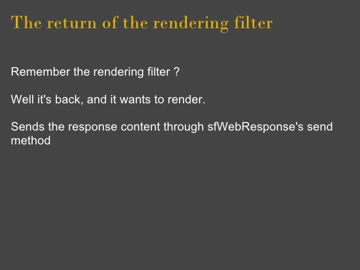 The return of the rendering filter  Remember the rendering filter ?  Well it's back, and it wants to render.  Sends the re...