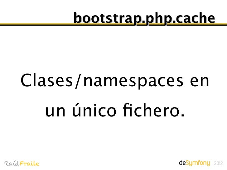 bootstrap.php.cacheCarga autoload.php