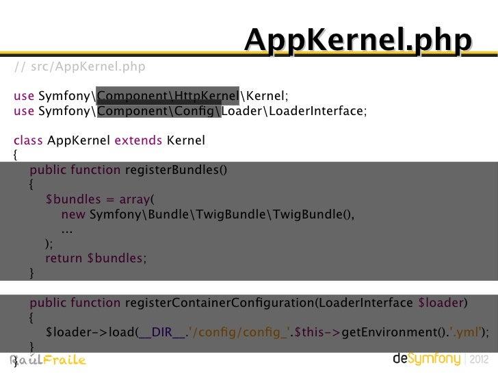 app[_dev].php// web/app[_env].php1. require_once __DIR__./../app/bootstrap.php.cache;2. require_once __DIR__./../app/AppKe...