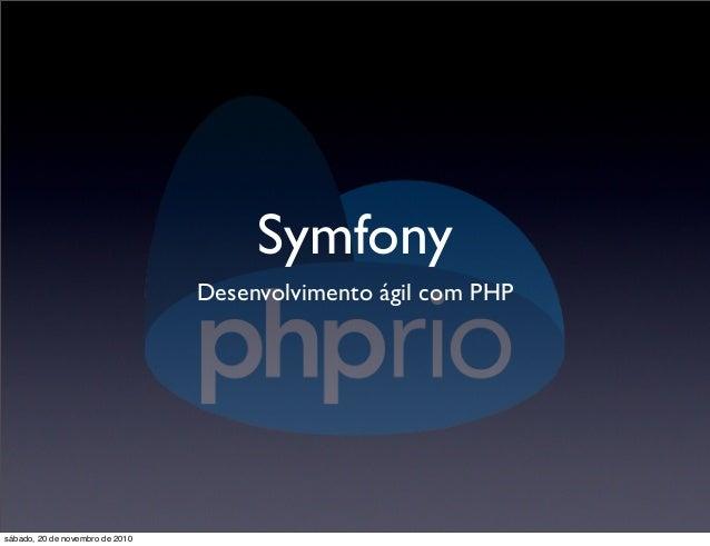 Symfony Desenvolvimento ágil com PHP sábado, 20 de novembro de 2010