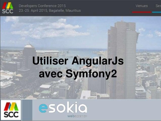 Utiliser AngularJs avec Symfony2