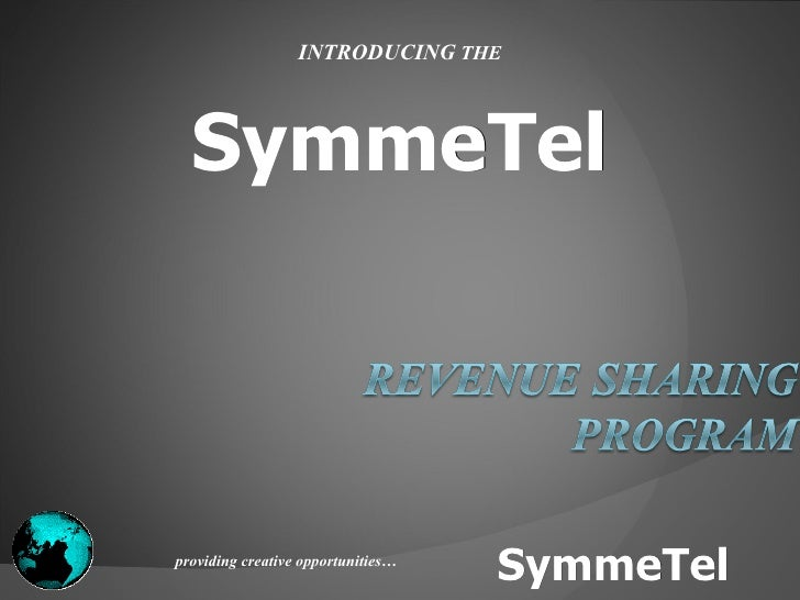 SymmeTel INTRODUCING  THE providing creative opportunities… SymmeTel