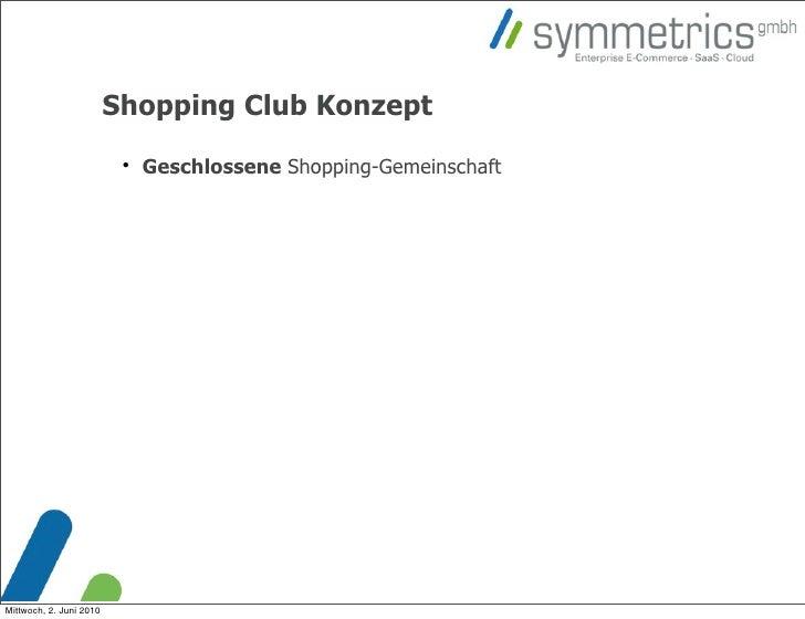 Shopping Club Konzept                                                          Geschlossene Shopping-Gemeinschaft     Mit...