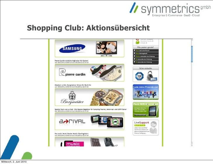 Shopping Club: Aktionsübersicht     Mittwoch, 2. Juni 2010