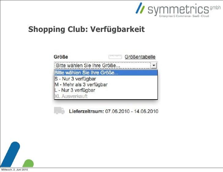 Shopping Club: Verfügbarkeit     Mittwoch, 2. Juni 2010