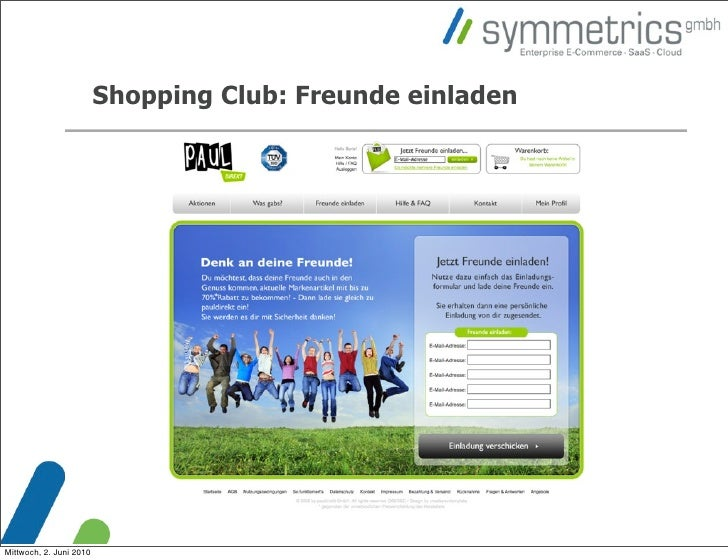 Shopping Club: Freunde einladen     Mittwoch, 2. Juni 2010