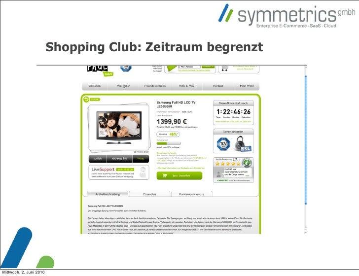 Shopping Club: Zeitraum begrenzt     Mittwoch, 2. Juni 2010