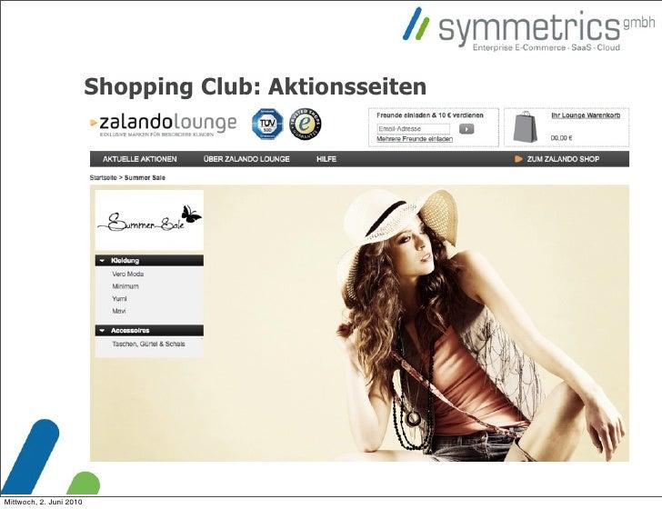 Shopping Club: Aktionsseiten     Mittwoch, 2. Juni 2010
