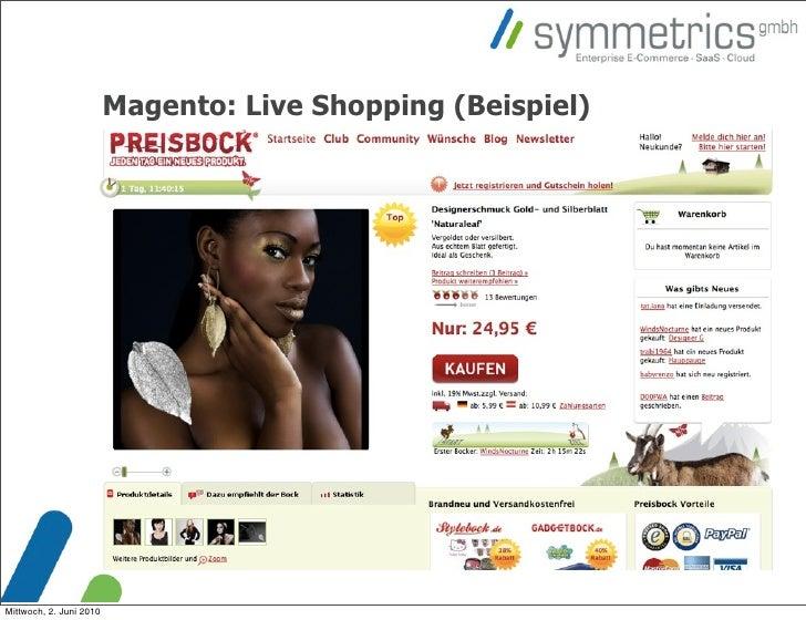 Magento: Live Shopping (Beispiel)     Mittwoch, 2. Juni 2010