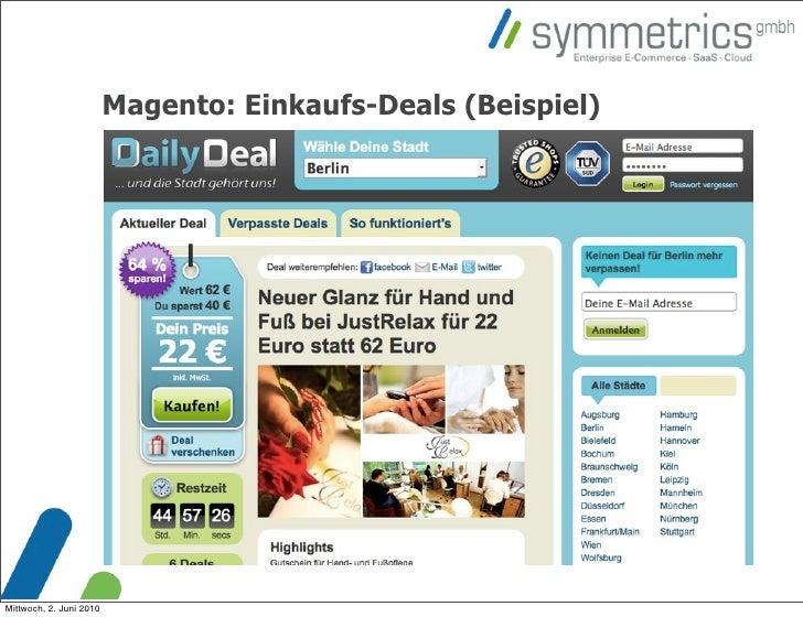 Magento: Einkaufs-Deals (Beispiel)     Mittwoch, 2. Juni 2010