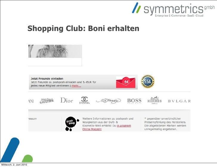 Shopping Club: Boni erhalten     Mittwoch, 2. Juni 2010