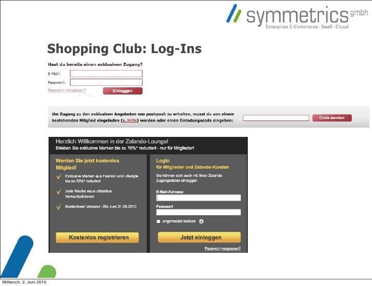 Shopping Club: Log-Ins     Mittwoch, 2. Juni 2010