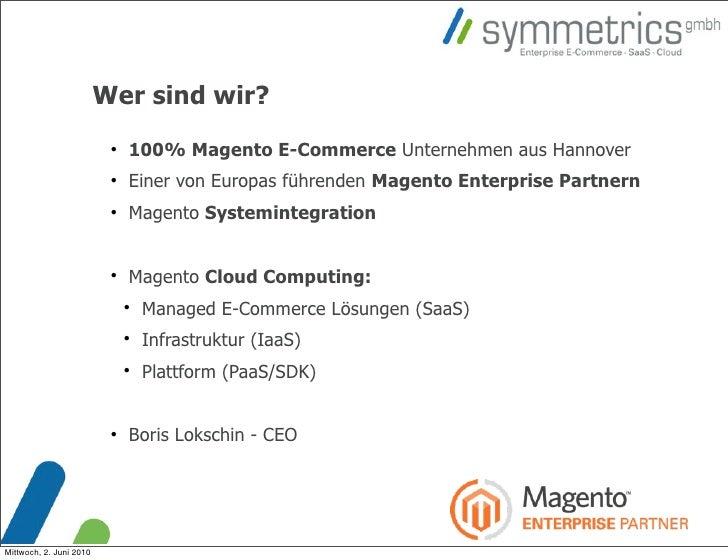 Wer sind wir?                                                          100% Magento E-Commerce Unternehmen aus Hannover  ...