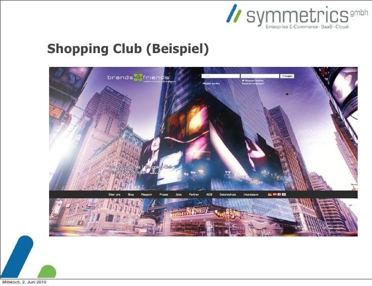 Shopping Club (Beispiel)     Mittwoch, 2. Juni 2010