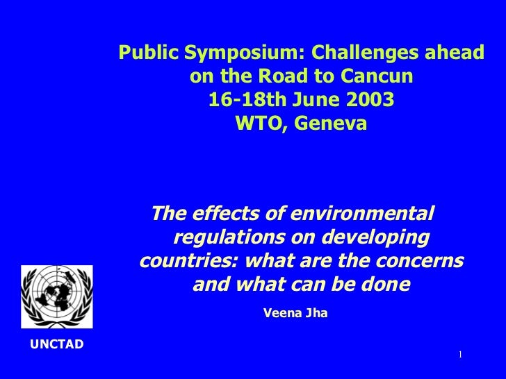 <ul><li>The effects of environmental regulations on developing countries: what are the concerns and what can be done </li>...
