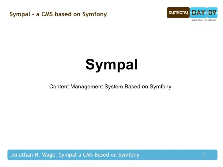 Sympal - a CMS based on Symfony                                Sympal               Content Management System Based on Sym...