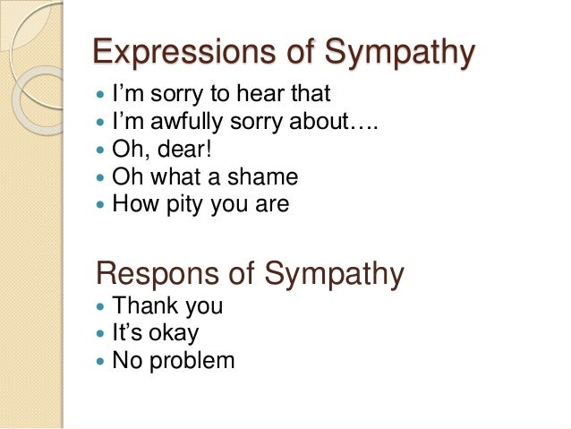 Expression Respon And Dialog Of Sympathy