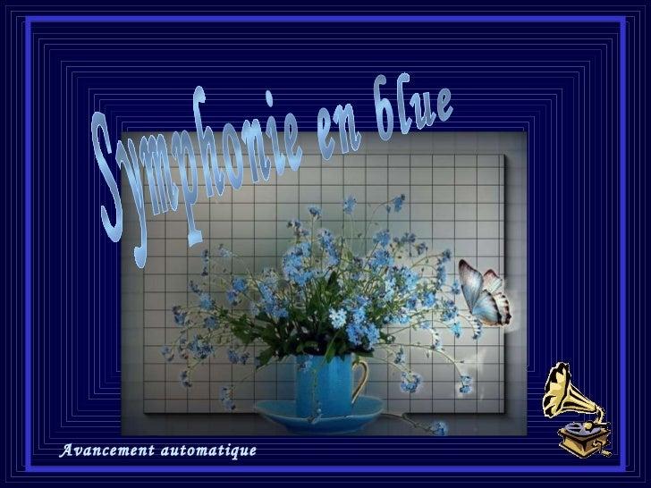 Symphonie en blue Avancement automatique