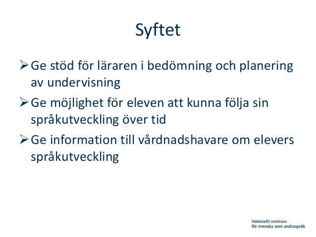 Bedömning av nyanlända elevers språkutveckling Slide 3