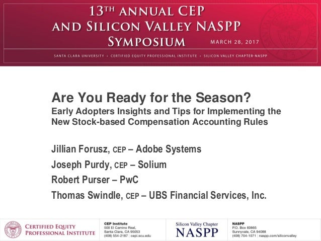 Are You Ready for the Season? Early Adopters Insights and Tips for Implementing the New Stock-based Compensation Accountin...
