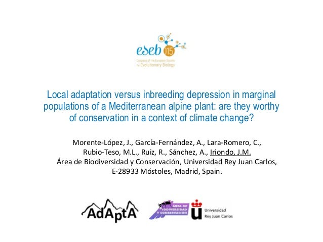 Local adaptation versus inbreeding depression in marginal populations of a Mediterranean alpine plant: are they worthy of ...