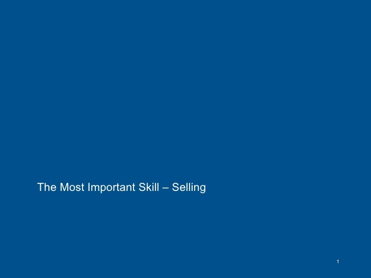The Most Important Skill – Selling